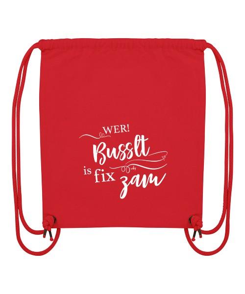 Beuteltasche | Gym Bag | Turnbeutel | Fair Wear | Nachhaltig | Motiv: Wer busselt is fix zam