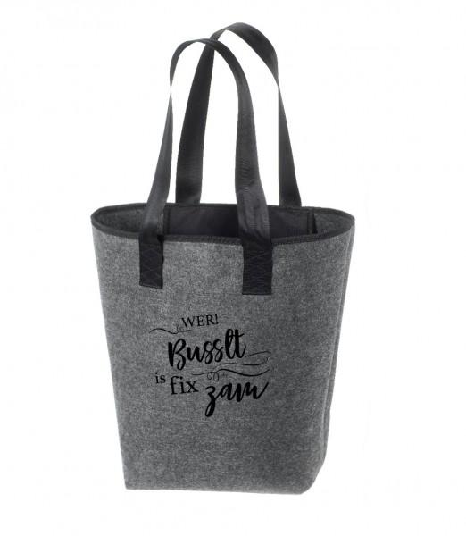 Einkaufstasche Filz groß grau Shopper | Hochwertig | 44x26cm Motiv Wer busselt is fix zam