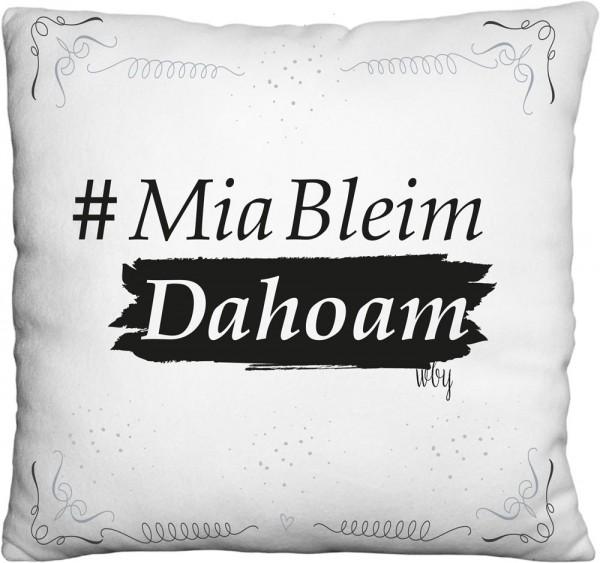Kissen #MiaBleimDahoam| Bedruckt | Weiß