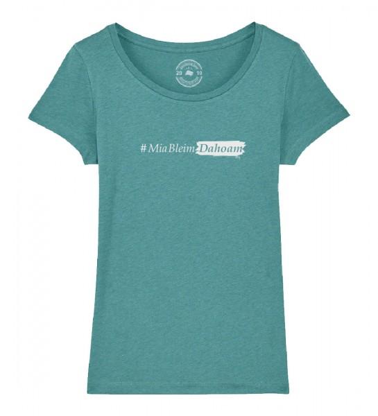 Damen Shirt Rundhals | Fair Wear | BIO | Motiv: #MiaBleimDahoam