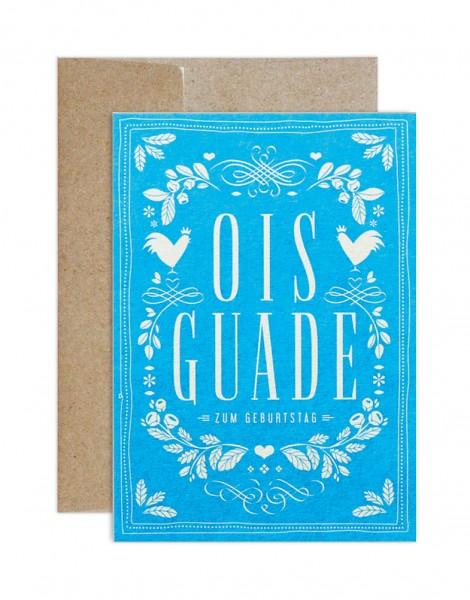 Glückwunschkarte - Ois Guade