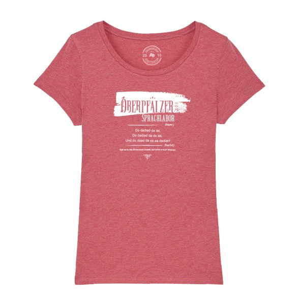 Damen Rundhals T-Shirt | Fair Wear | BIO | Motiv: Oberpfälzer Sprachlabor